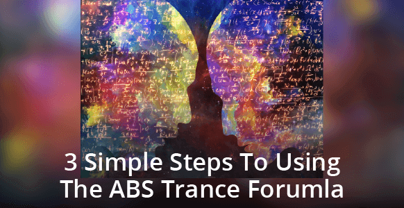 How To Put Someone In A Trance Using The Simple 3-Step ABS Formula (2nd Edition)