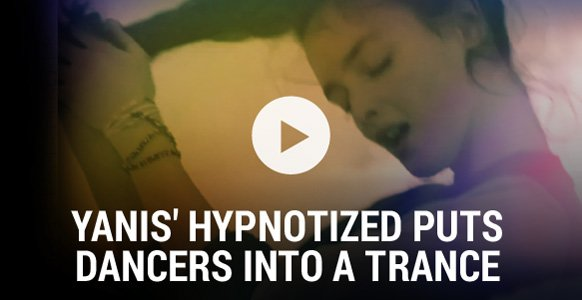 Yanis' Hypnotized: Dancers Put Into A Trance Lose Control In This Uninhibited Music Video (Healing Self-hypnosis Technique Included)