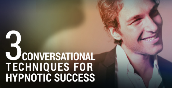 3 Conversation Techniques That Will Make You More Successful In Every Situation (And Why Charisma Alone Isn't Enough)