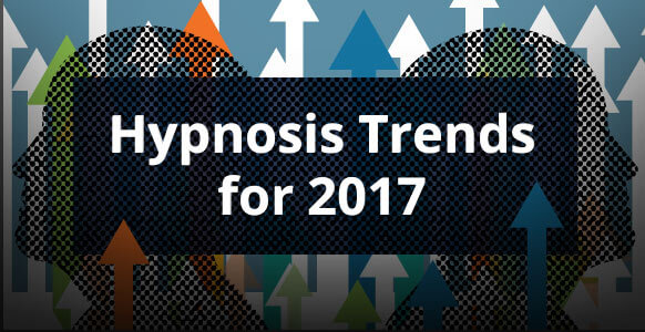 [HYPNOTIC GUIDE] The Top 10 Hypnosis Trends In 2017 & What They Mean For You As A Hypnotist