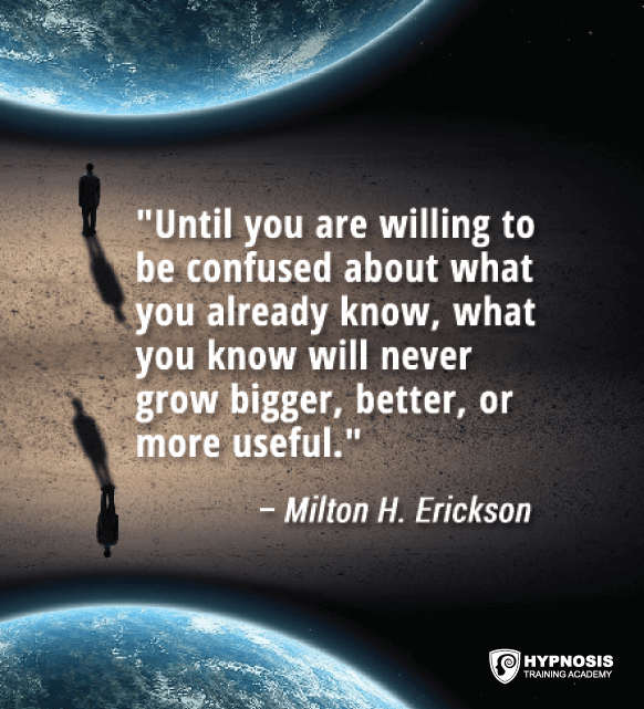 milton erickson quote hypnosis training