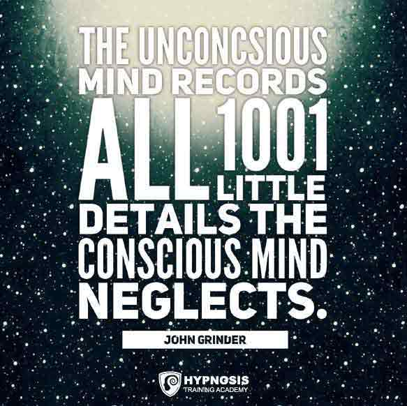 john grinder quotes conscious mind unconscious