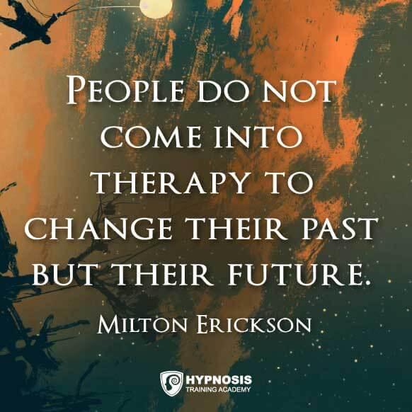 milton erickson quotes change future