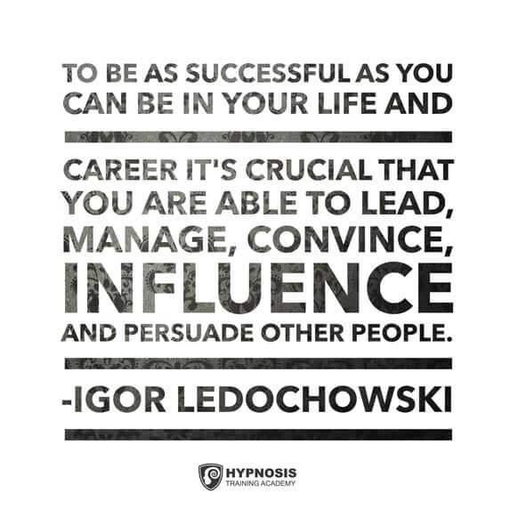 igor ledochowski quotes successful hypnotist