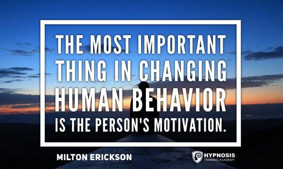 milton erickson quotes behaviour motivation