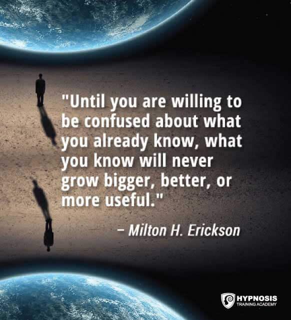 milton erickson quotes hypnosis training