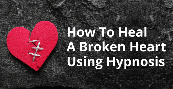 Hypnosis For Heartbreak: What You Need To Know About The Grieving Process & How Hypnosis Can Help (Includes Healing TED Talk)