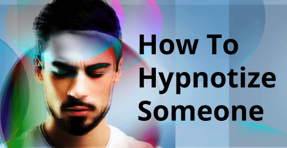 How To Hypnotize Someone For The First Time: Discover The Simple Step-By-Step Guide To Inducing A Hypnotic Trance (2nd Edition)