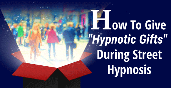 "[VIDEO] How To Skillfully Give ""Hypnotic Gifts"" During Street Hypnosis Using Elman's Pretend Frame & The Ericksonian Priming Approach"