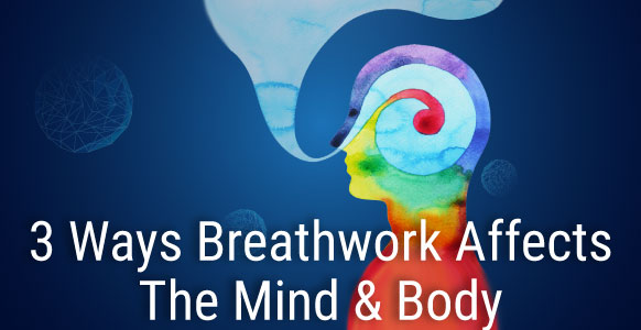 [VIDEO] 3 Incredible Ways Breathwork Affects The Mind & Body And How It Can Be Used To Enhance Your Healing Powers As A Hypnotist