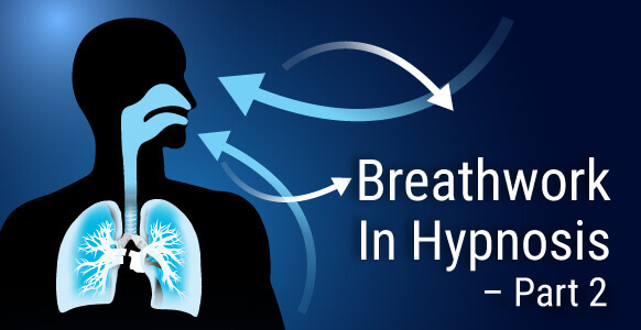 "Breathwork In Hypnosis: Discover The Little-Known Science Behind ""Overbreathing"" & Why It Increases Stress, Anxiety & Aging (Part 2)"